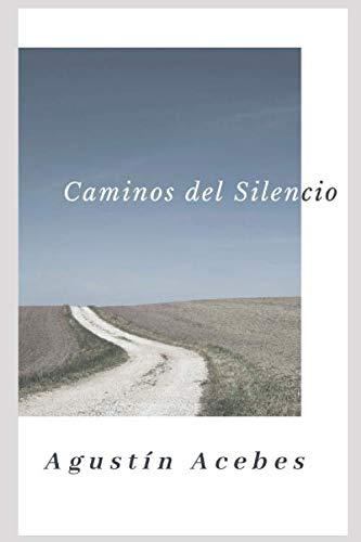 CAMINOS DEL SILENCIO