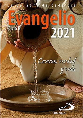 Evangelio 2021 -Letra Grande: Camino, Verdad y Vida. Ciclo B (Evangelios y Misales)